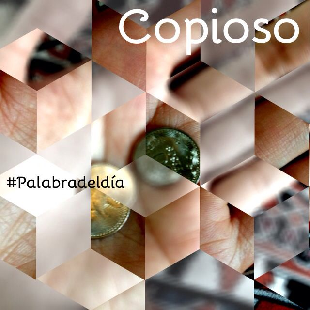 copioso, sa. (Del lat. copiōsus). 1. adj. Abundante, numeroso, cuantioso. Real Academia Española © Todos los derechos reservados