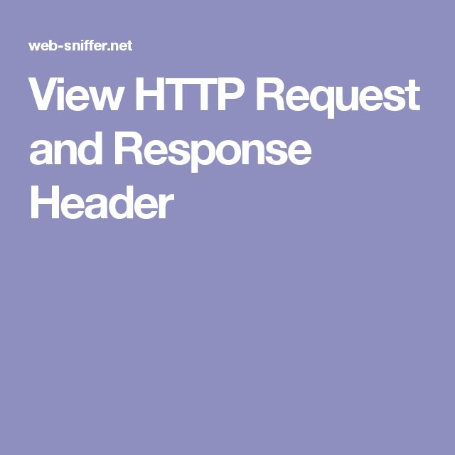 View HTTP Request and Response Header