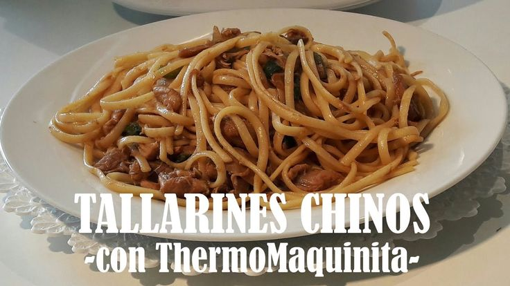 TALLARINES CHINOS con THERMOMIX//de ThermoMaquinita - YouTube