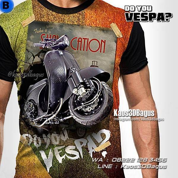 Kaos VESPA, Kaos MOTOR VESPA, Kaos3D, Vespa Club Indonesia, Scooter Boy, Retro Vespa, Vespa Modern, Vespa 946, Custom Vespa, Kaos Klub Motor, Motorcycle, Vespa Mania, Do You Vespa, Modifikasi Vespa, https://kaos3dbagus.wordpress.com, WA : 08222 128 3456, LINE : Kaos3DBagus