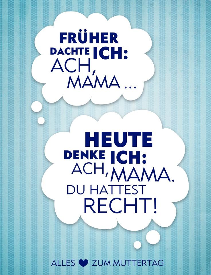 Mama, du hattest Recht! Muttertag