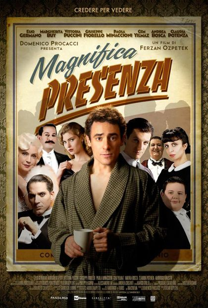 Magnifica Presenza - Ferzan Ozpetek