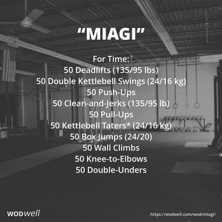 """""""MIAGI"""" WOD: For Time: 50 Deadlifts (135/95 lbs); 50 Double Kettlebell Swings (24/16 kg); 50 Push-Ups; 50 Clean-and-Jerks (135/95 lb); 50 Pull-Ups; 50 Kettlebell Taters* (24/16 kg); 50 Box Jumps (24/20); 50 Wall Climbs; 50 Knee-to-Elbows; 50 Double-Unders"""