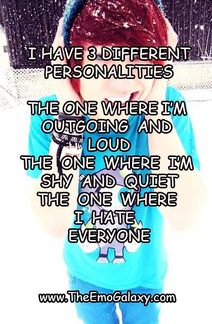 I am like this but I don't exactly see myself as emo