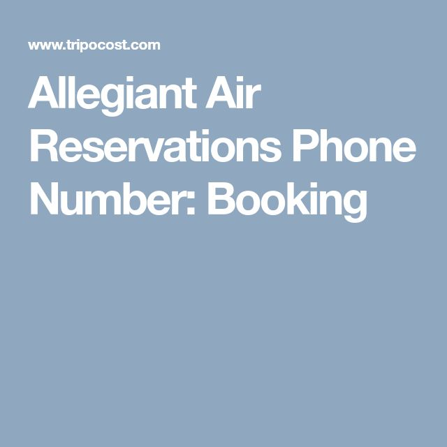 Allegiant Air Reservations Phone Number: Booking