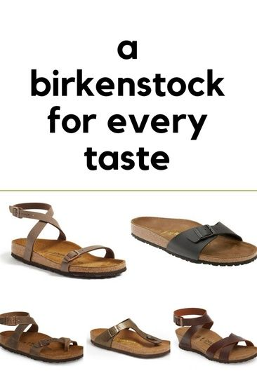 254c098e77f A Birkenstock For Every Taste