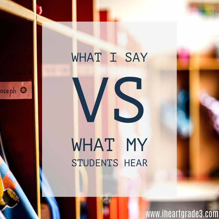 What I Say Vs. What My Students Hear