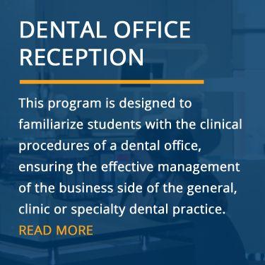 Dental Receptionist Certificate Program (Online & In-Class)