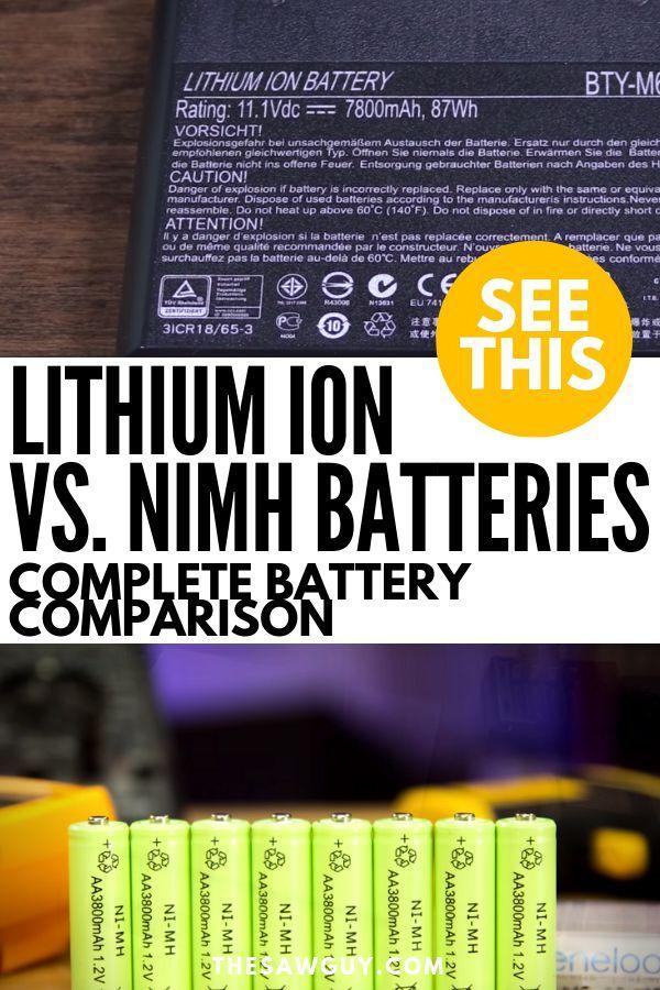 Lithium Ion Batteries Vs Nimh Complete Battery Comparison Nimh Home Diy Helpful Hints