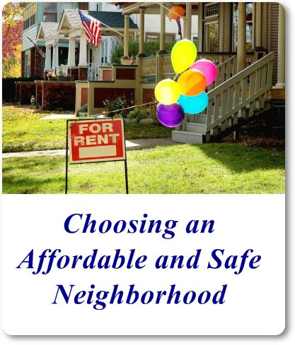 Choosing an Affordable and Safe Neighborhood