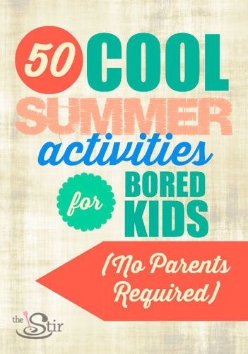 Some seriously cool ideas here! http://thestir.cafemom.com/big_kid/172958/50_awesome_summer_activities_for?utm_medium=sm&utm_source=pinterest&utm_content=thestir