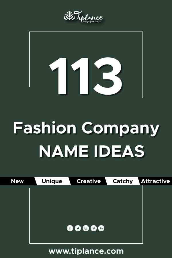 113 Unique Fashion Company Names For Your Brand Unique Business Names Design Company Names Fashion Company