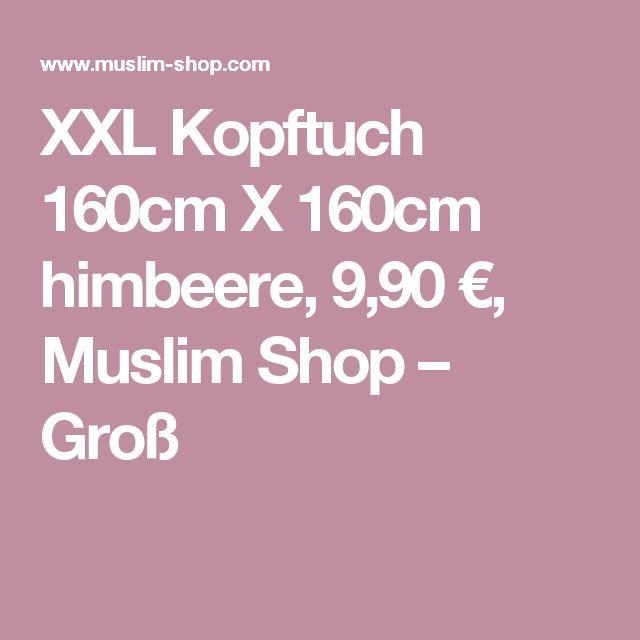XXL Kopftuch 160cm X 160cm himbeere, 9,90 €, Muslim Shop – Groß