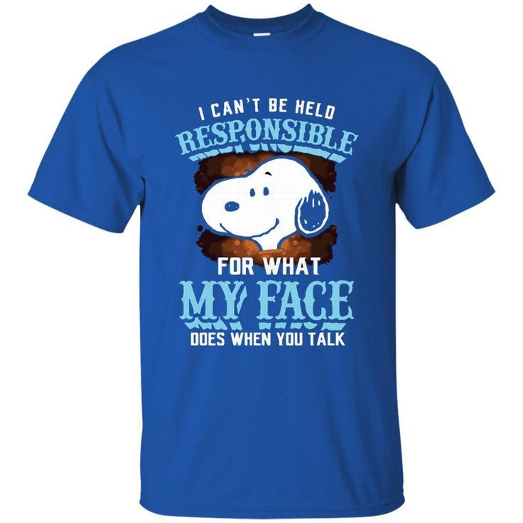 Snoopy T shirts Responsible For What My Face Does Hoodies Sweatshirts