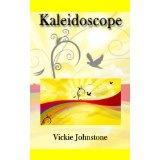 Kaleidoscope (Kindle Edition)By Vickie Johnstone