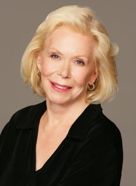 Louise Hay--a real role model of truly loving and accepting ourselves and others. A very precious woman.