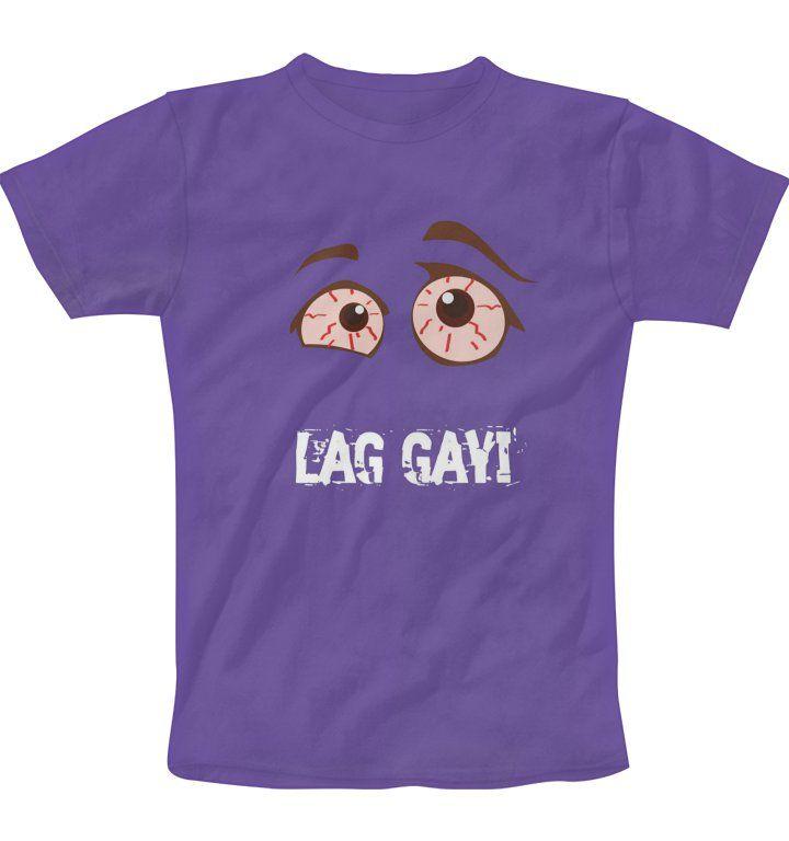 lag gayi T-Shirt