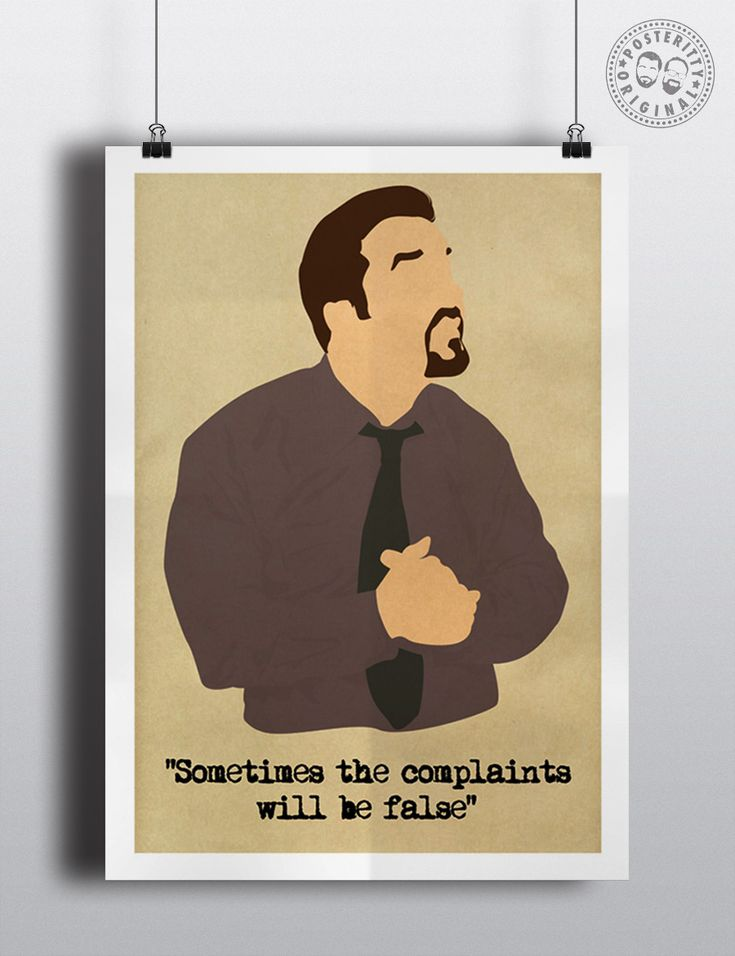 #posteritty #theoffice #rickygervais #davidbrent #quote #poster #brentsback #complaints