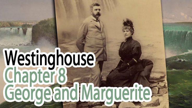George Westinghouse met his wife on a train. It was the fast track to love.