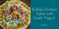 Buffalo Chicken Salad with Greek Yogurt - modified for the 17 Day Diet