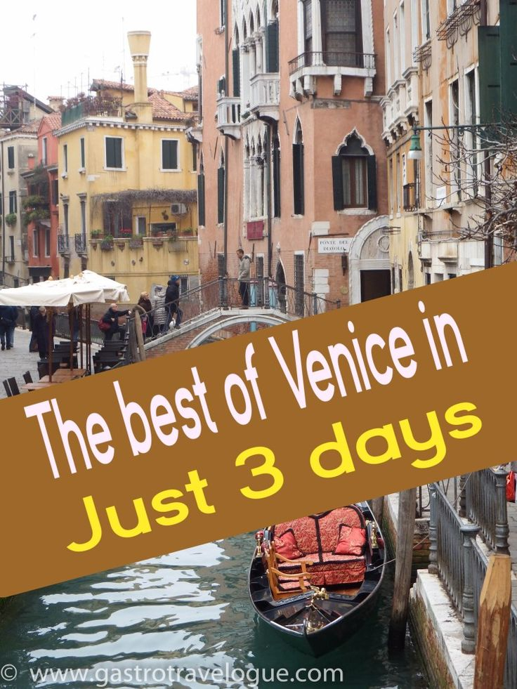 #Venice #Ultimate #Guide. How to make the most of 3 days in the city. #foodies #italy - www.gastrotravelogue.com