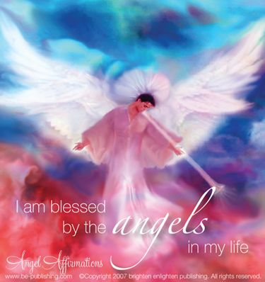 I am blessed by the angels in my life.