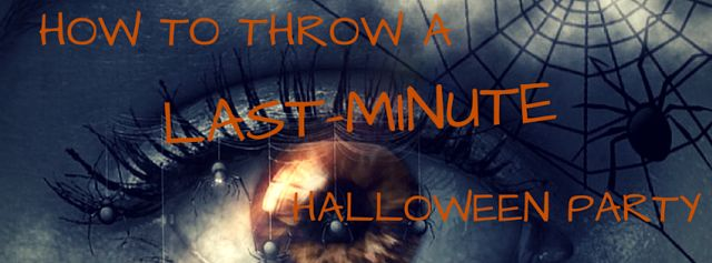 #Halloween is just around the corner. Are you ready for it? Visit our #blog and get #plans for throwing a #last-minute #frightfully #goodparty!