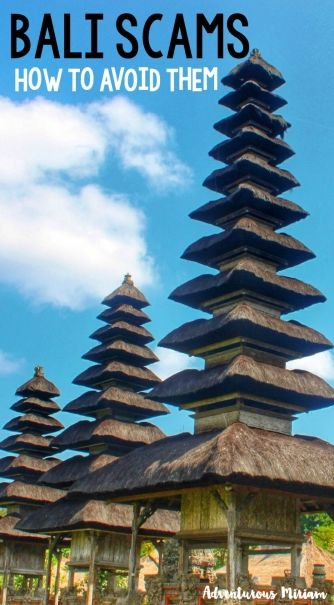 Bali scams – and how to avoid them | http://adventurousmiriam.com/common-bali-scams/