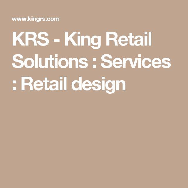 KRS - King Retail Solutions : Services : Retail design