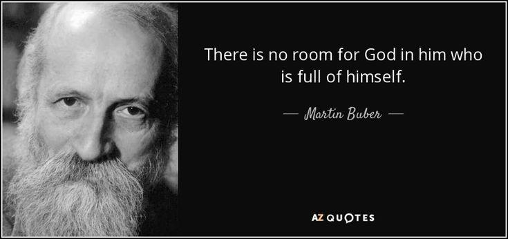 Martin Buber Quote | Rare quote, Philosophical quotes ...