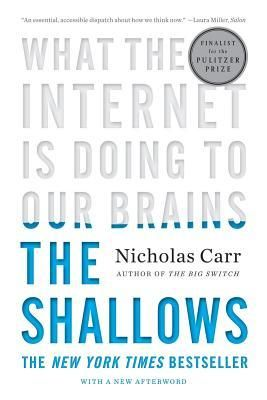 The Shallows: What the Internet is Doing to Our Brains by Nicholas Carr (http://shortgrass.bibliocommons.com/item/show/468282051_the_shallows)