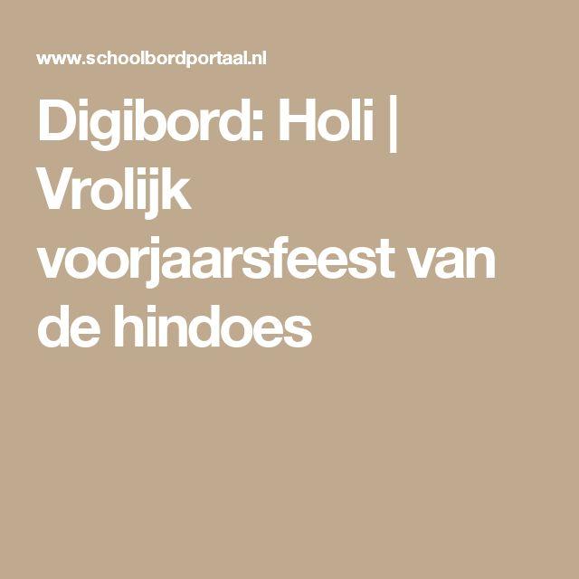 Digibord: Holi   Vrolijk voorjaarsfeest van de hindoes
