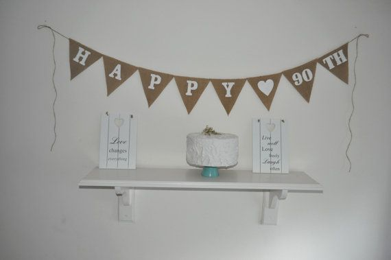 Happy 90 TH  Hessian Burlap Banner Bunting Garland Happy Birthday Luxurious Rustic  Wedding Wishes Burlap Garland White Heart 12 oz