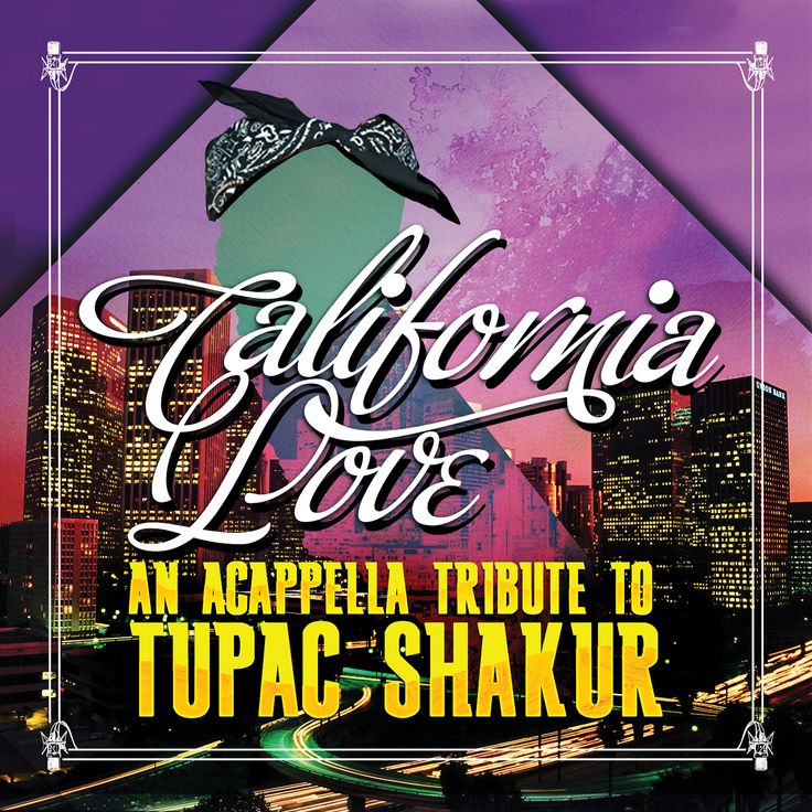 California Love - Acappella Tribute To Tupac Shakur