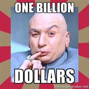 one billion dollars | Dr. Evil