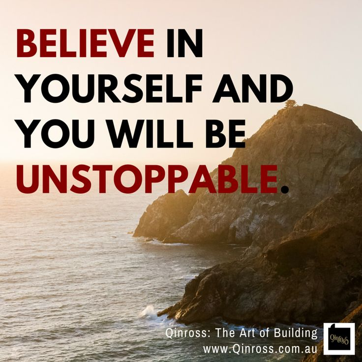 Believe and be unstoppable. Have a great Friday, everyone! #beyourself #quotes #inspiration #motivation #encourage