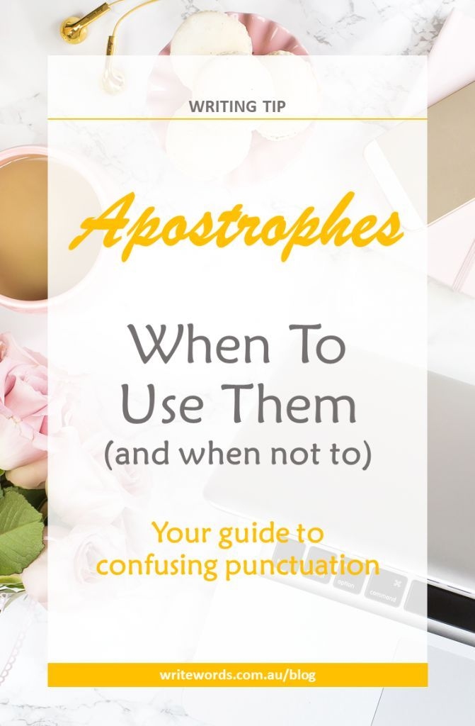 Writing and avoiding punctuation confusion. My quick writing tip on when – and when not to – use apostrophes, without the confusing grammar theory