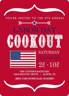 Labor day is the unofficial end of summer.  School has ether started or will start shortly and it means summer is mostly, already behind us.  There's no better way to spend Labor Day then to have a Labor Day party.  So send out your Labor Day party invitations and get in