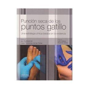 Puncion Seca De Los Puntos Gatillo   Jan Fernandez De Las Peña Dom   ed. Elsevier