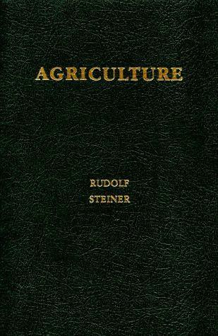 Agriculture, by Rudolf Steiner