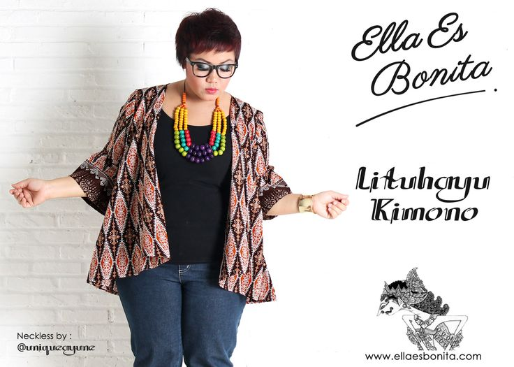 Lituhayu Kimono - This kimono features high quality batik cotton which specially designed for sophisticated curvy women originally made by Indonesian Designer & Local Brand: Ella Es Bonita. Available at www.ellaesbonita.com