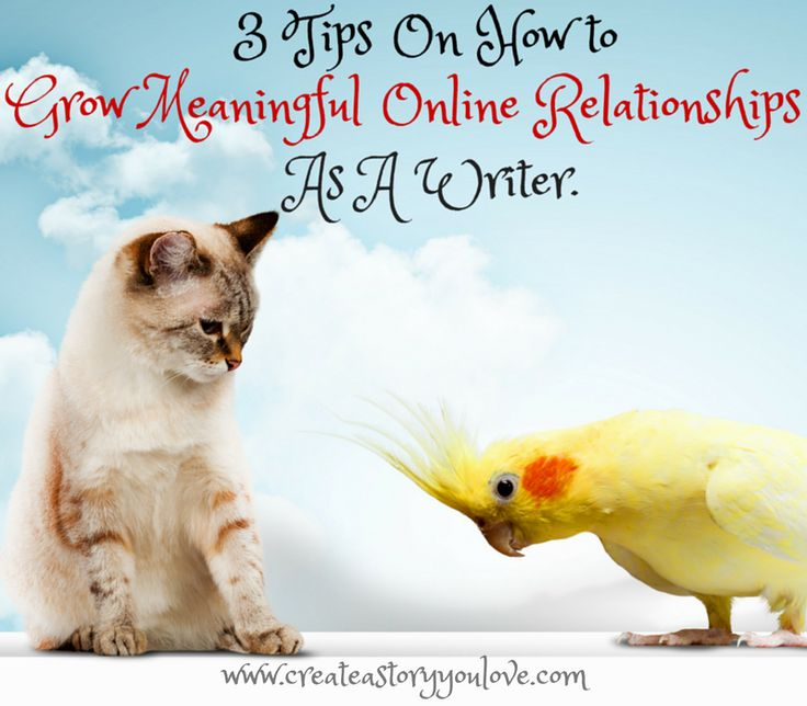 3 Tips to Grow Meaningful Online Relationships As A Writer by Lorna Faith