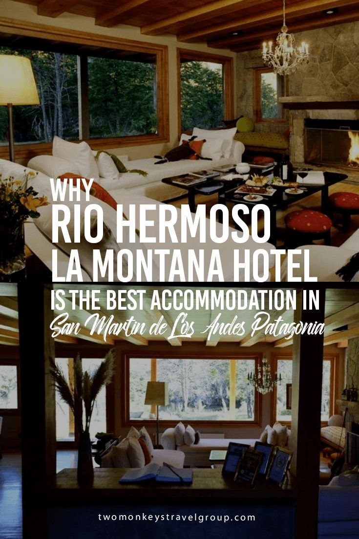 Why Rio Hermoso La Montana Hotel is the best Accommodation in San Martin de Los Andes Patagonia After our trip to Mendoza, Argentina, we went to Patagonia. While it's hard to say goodbye to Mendoza's unique charm (and wine), I was also excited to head to our favorite destination in the whole world. Yes, guys, Patagonia will always top my favorites, and I recommend that you include it on your bucket list.
