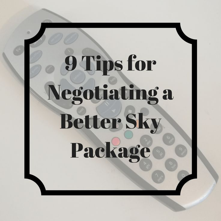 9 Tips for Negotiating a Better Sky Package
