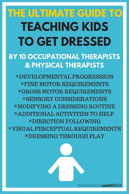 Tips from Occupational Therapist and Physical Therapist bloggers on how to teach kids to get dressed on their own with modifications to prerequisites for independence with self-dressing skills.