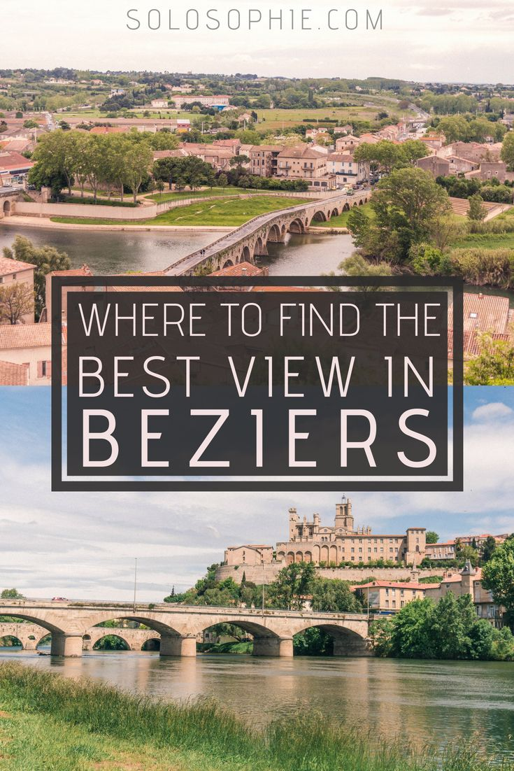 In And Out Beziers where to find the best view in beziers | cool places to