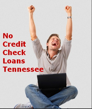 No credit check loans Tennessee is where you can find range of matchless loan service alike payday loans no credit check.