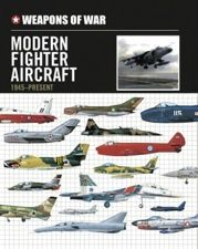 Modern Fighter Aircraft 1945–Present, Amber Books, Each featured aircraft is illustrated with an outstanding colour profile artwork and is accompanied by detailed specifications, giving powerplant, dimensions, maximum speed, service ceiling, range and armament.