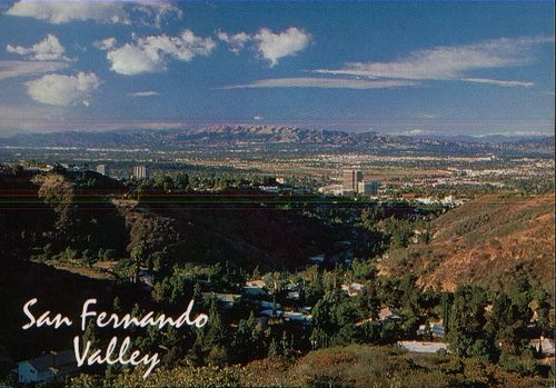 "San Fernando Valley  ""I'm gonna settle down and never more roam  And make the San Fernando Valley my home"""