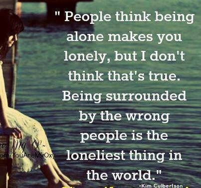 True that! : ) Surround yourself with people who will give you love and support- not sadness and grief.